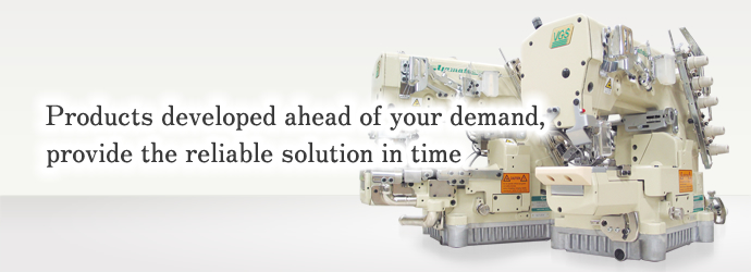 Products developed ahead of your demand, provide the reliable solution in time